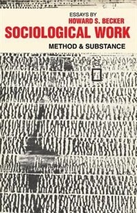 Sociological Work: Method and Substance