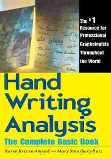 Handwriting Analysis: The Complete Basic by Karen Kristin Amend