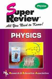 Physics Super Review by The Editors Of Rea
