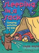 Book Sleeping In a Sack: Camping Activities for Kids by Linda White