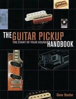 The Guitar Pick-Up Handbook