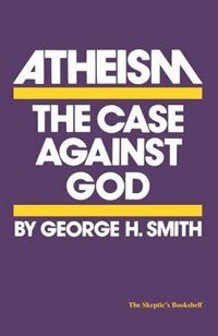 Book Atheism by George H. Smith