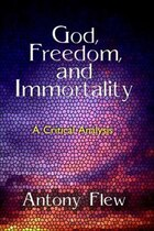 God, Freedom And Immortality