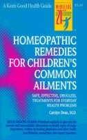 Book Homeopathic Remedies For 100 Children's Common Ailments by Carolyn Dean