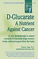 D-Glucarate: A Nutrient Against Cancer