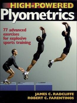 Book High Powered Plyometrics by James C. Radcliffe