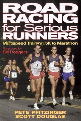 Book Road Racing For Serious Runners by Peter Pfitzinger