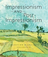 Impressionism and Post-Impressionism Collection Highlights: Carnegie Museum of Art