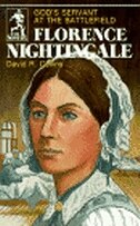 Florence Nightingale: God's Servant at the Battlefield
