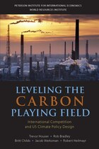 Leveling the Carbon Playing Field: International Competition and US Climate Policy Design