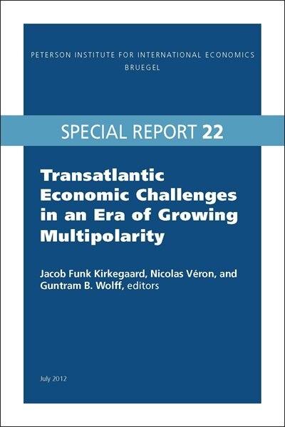 Transatlantic Economic Challenges in an Era of Growing Multipolarity by Jacob Funk Kirkegaard