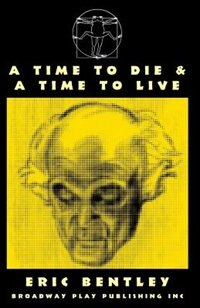 A Time To Die & A Time To Live