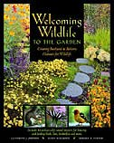 Welcoming Wildlife To The Garden: Creating Backyard And Balcony Habitats For Wildlife. Includes 46…