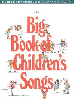 Book The Big Book of Children's Songs by Hal Hal Leonard Corp.