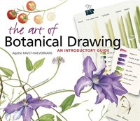 The Art of Botanical Drawing: An Introductory Guide