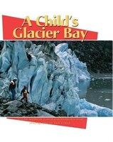 A Child's Glacier Bay