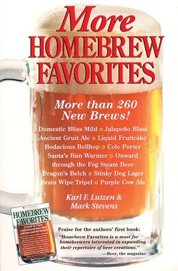 Book More Homebrew Favorites: More Than 260 New Brews! by Karl F. Lutzen