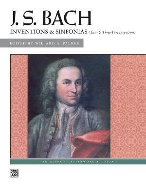 Bach - Inventions And Sinfonias: Two- And Three-part Inventions, Comb Bound Book de Johann Sebastian Bach