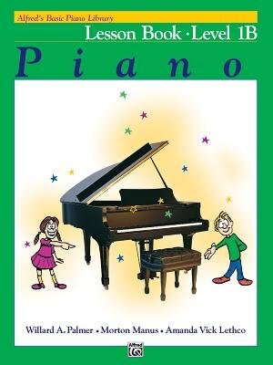Alfred's Basic Piano Library Lesson Book, Bk 1b by Willard A. Palmer