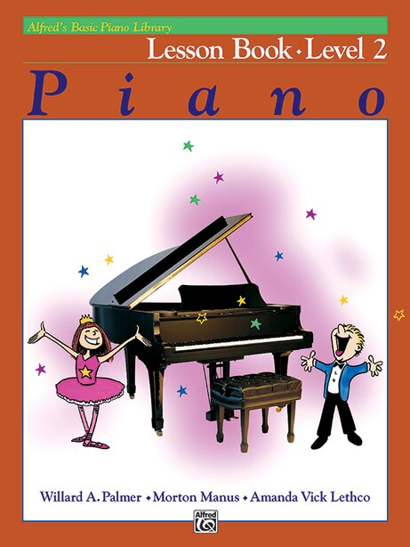 Alfred's Basic Piano Library Lesson Book, Bk 2 by Willard A. Palmer
