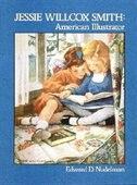 Jessie Willcox Smith: American Illustrator