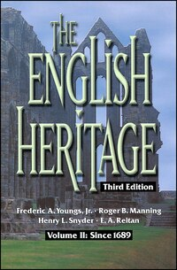 The English Heritage: Volume II: Since 1689