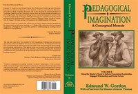 Pedagogical Imagination: Volume Ii: Using The Master's Tools To Inform Conceptual Leadership…