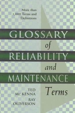 Book Glossary of Reliability and Maintenance Terms by Ted Mckenna