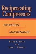 Reciprocating Compressors: : Operation And Maintenance
