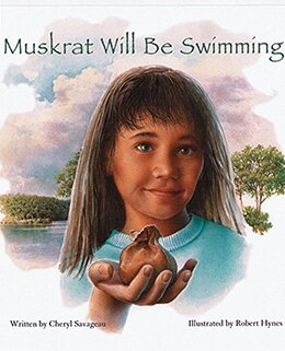 Book Muskrat Will Be Swimming by Cheryl Savageau