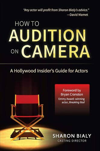 How To Audition On Camera by Sharon Bialy
