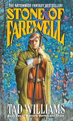 Book The Stone Of Farewell: Book Two Of Memory, Sorrow, And Thorn by Tad Williams