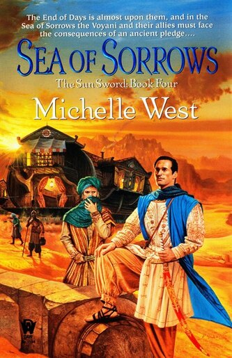 Sea Of Sorrows: The Sun Sword #4 by Michelle West