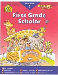 First Grade Scholar: Deluxe Scholar Series Workbooks