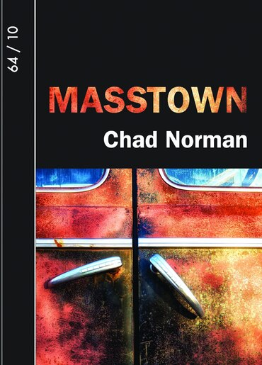 Masstown by Chad Norman