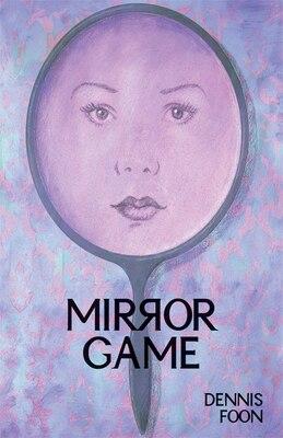 Book Mirror Game by Dennis Foon