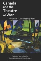 Canada and the Theatre of War: Volume Two: Volume Two