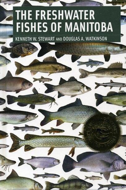 Freshwater Fishes of Manitoba by Kenneth Stewart