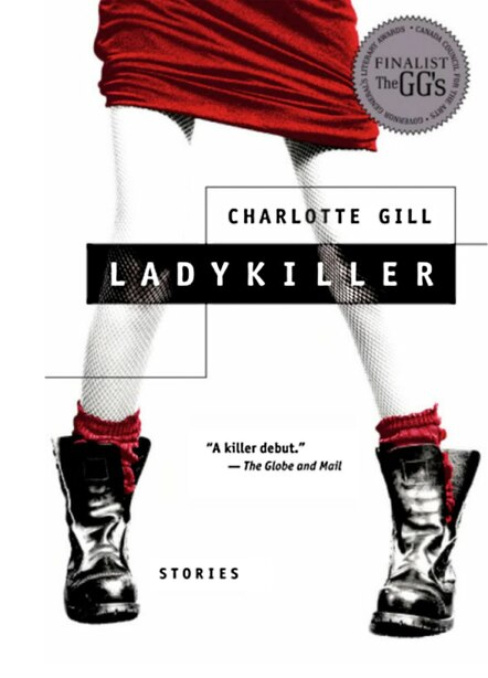 Ladykiller: Stories by Charlotte Gill
