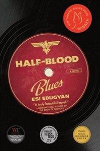 Book Half-Blood Blues: A Novel by Esi Edugyan