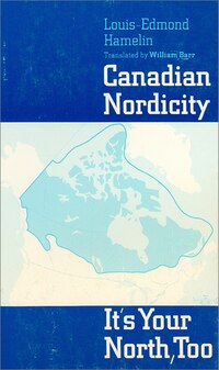 Canadian Nordicity: It's Your North, Too