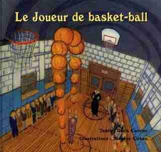 Le Joueur De Basket-ball by Roch Carrier
