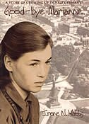 Book Good-bye Marianne: A Story Of Growing Up In Nazi Germany by Irene N. Watts