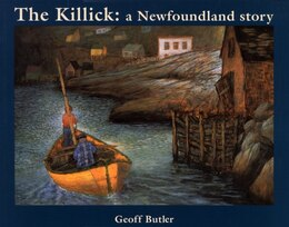Book The Killick: A Newfoundland Story by Geoff Butler