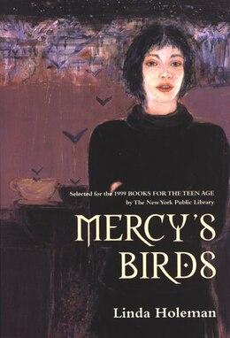 Book Mercy's Birds by Linda Holeman