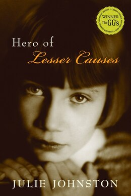 Book Hero Of Lesser Causes by Julie Johnston