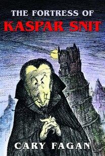 The Fortress Of Kaspar Snit