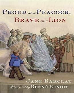 Book Proud As A Peacock, Brave As A Lion by Jane Barclay