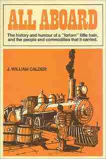 All Aboard by J. William Calder