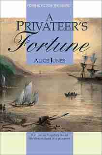 A Privateer's Fortune by Alice Jones